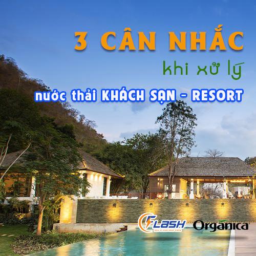 3 Cân Nhắc Khi Xử Lý Nước Thải Khách Sạn, Resort