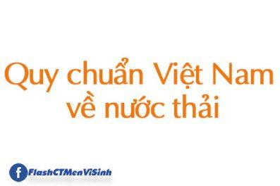 Bộ Quy Chuẩn Việt Nam QCVN Về Nước Thải